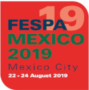 FESPA Mexico 22-24 AUG 2019 MEXICO CITY